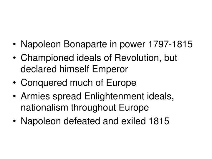 Napoleon Bonaparte in power 1797-1815