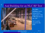 and building for an nlc rf test