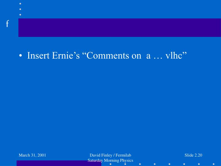 "Insert Ernie's ""Comments on  a … vlhc"""