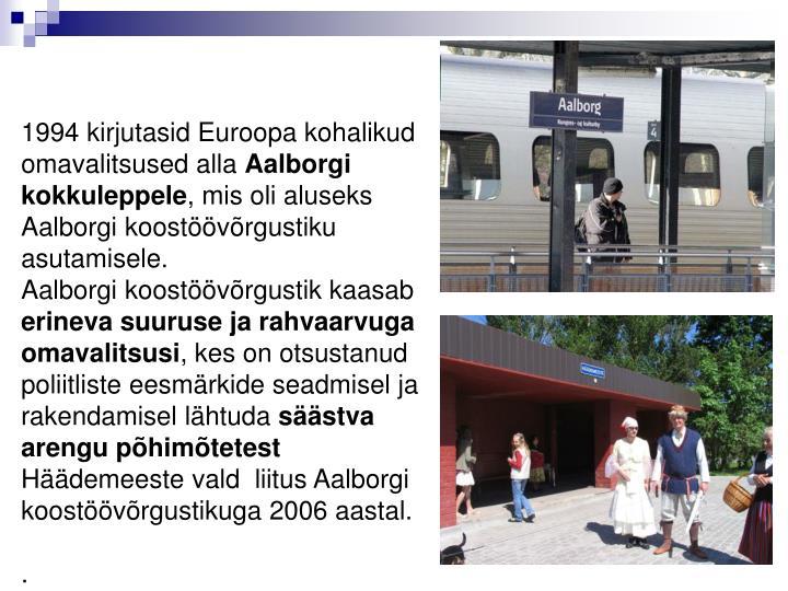 1994 kirjutasid Euroopa kohalikud omavalitsused alla