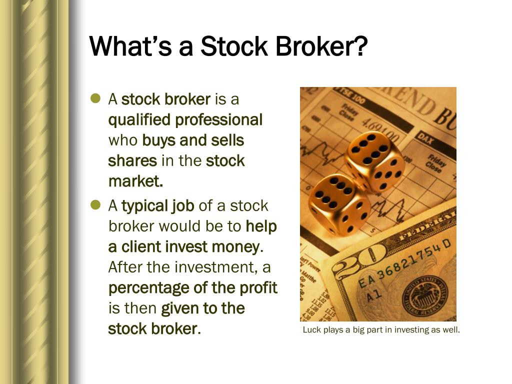 What's a Stock Broker?