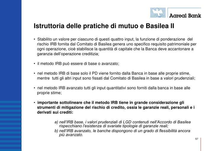 Istruttoria delle pratiche di mutuo e Basilea II