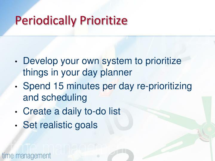 Periodically Prioritize