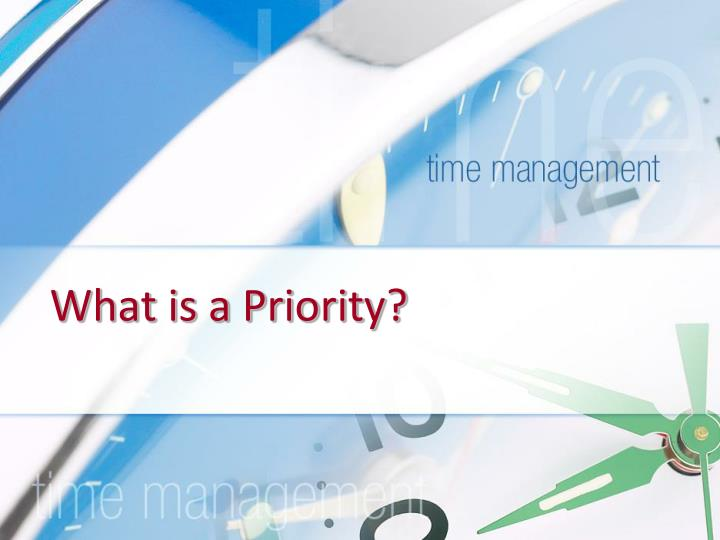 What is a Priority?