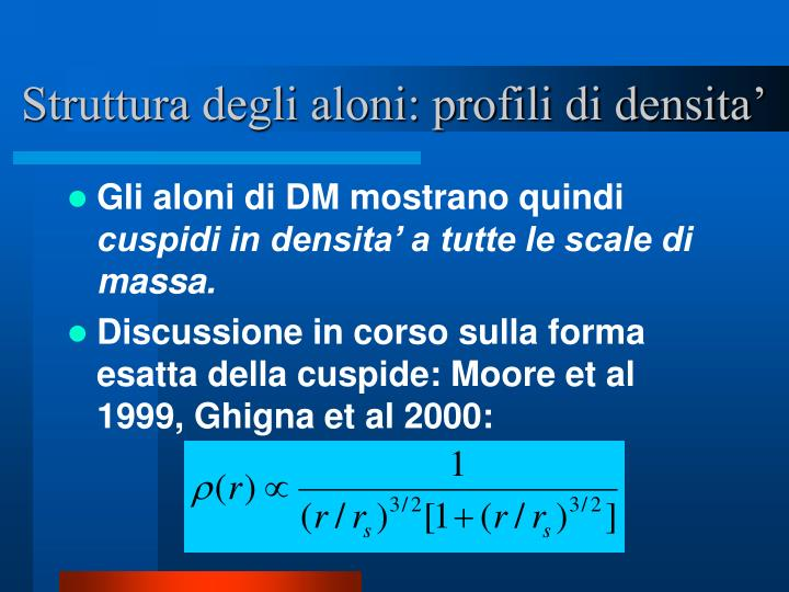 Struttura degli aloni: profili di densita'