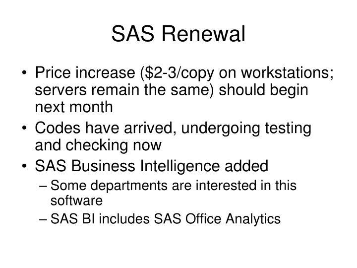 SAS Renewal