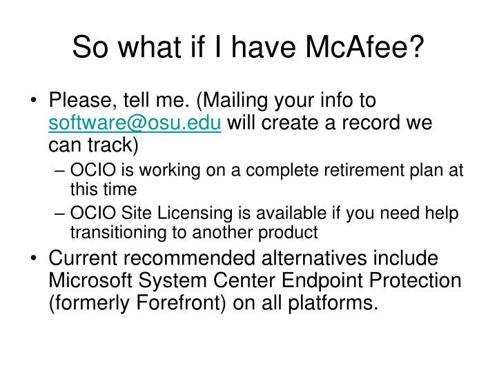 So what if I have McAfee?