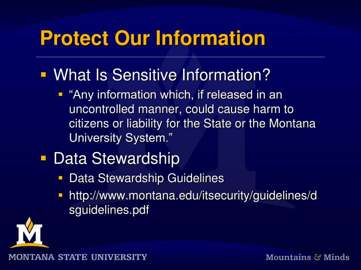 Protect our information