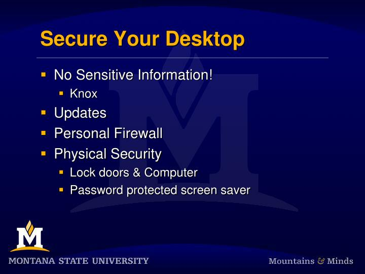 Secure Your Desktop