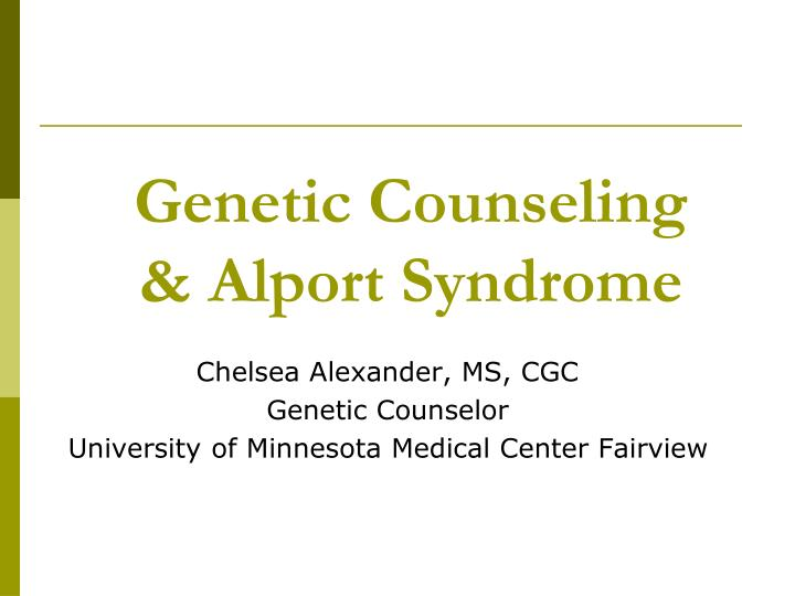 Genetic counseling alport syndrome