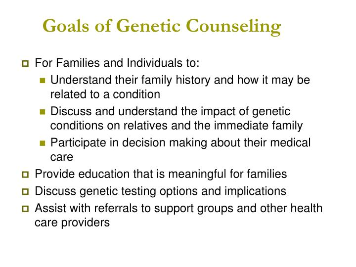 Goals of Genetic Counseling