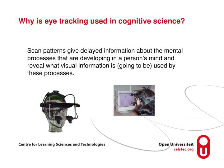 Why is eye tracking used in cognitive science