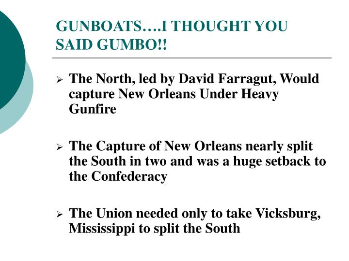 GUNBOATS….I THOUGHT YOU SAID GUMBO!!