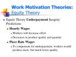 work motivation theories equity theory1