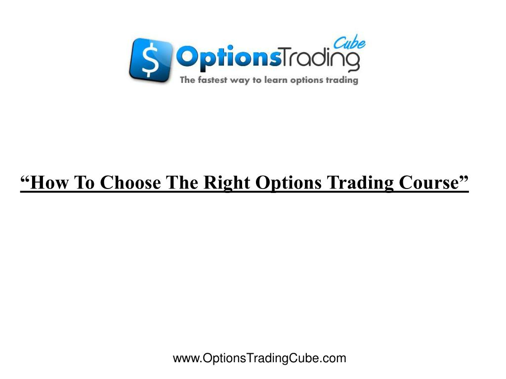 """How To Choose The Right Options Trading Course"""