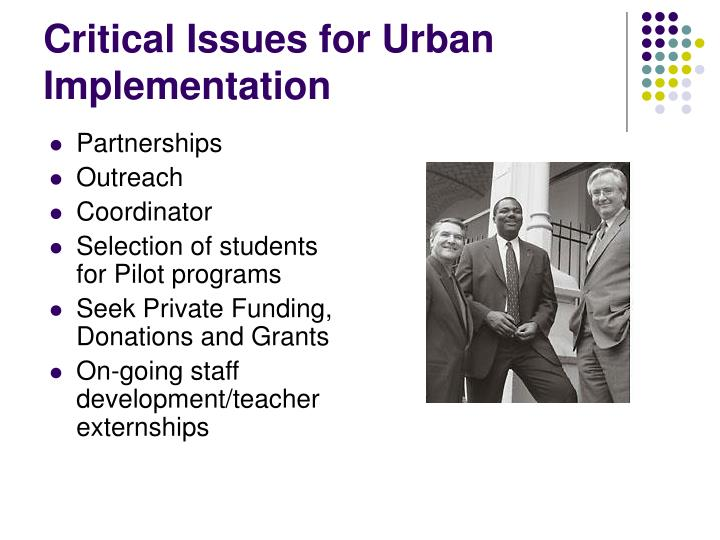 Critical Issues for Urban Implementation