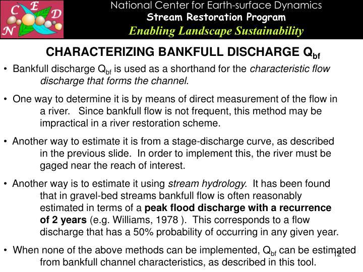 CHARACTERIZING BANKFULL DISCHARGE Q