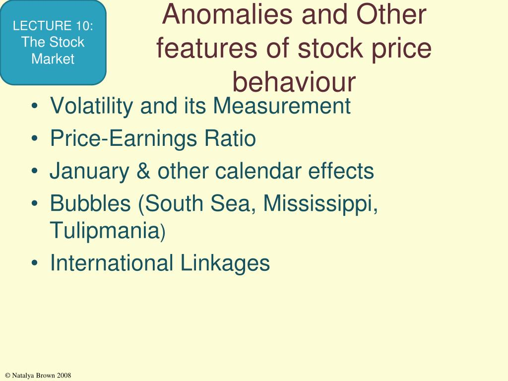 Anomalies and Other features of stock price behaviour