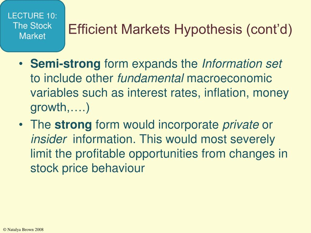 Efficient Markets Hypothesis (cont'd)