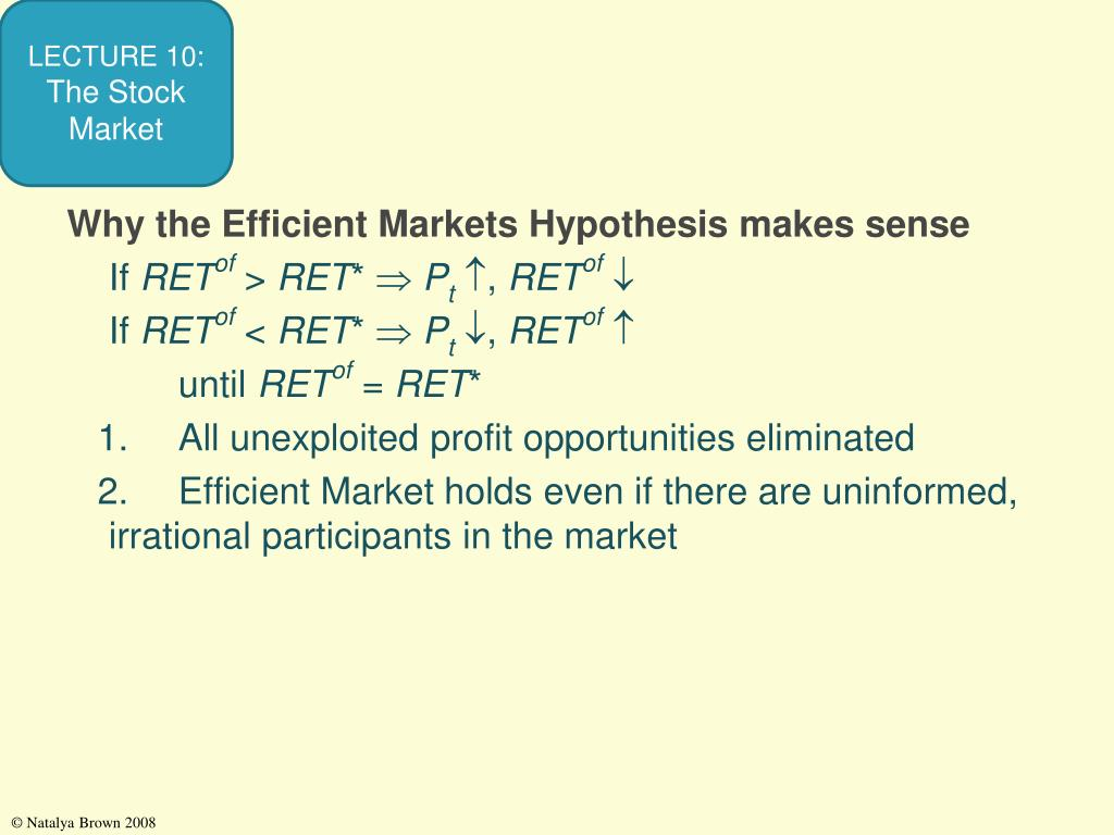 Why the Efficient Markets Hypothesis makes sense