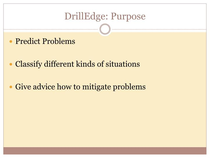 DrillEdge: Purpose