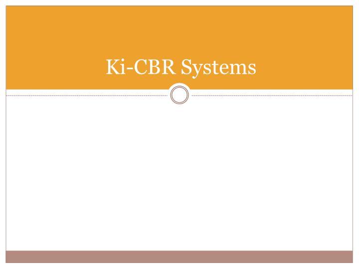 Ki-CBR Systems