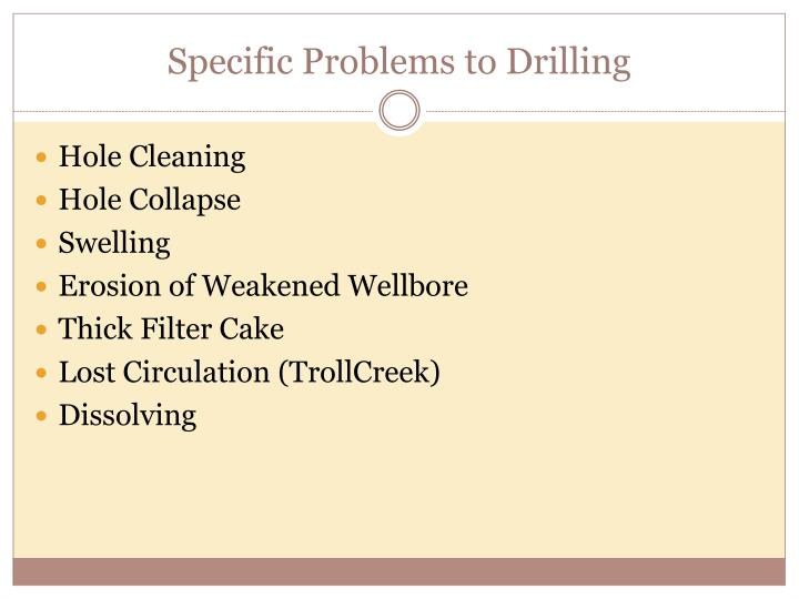 Specific Problems to Drilling
