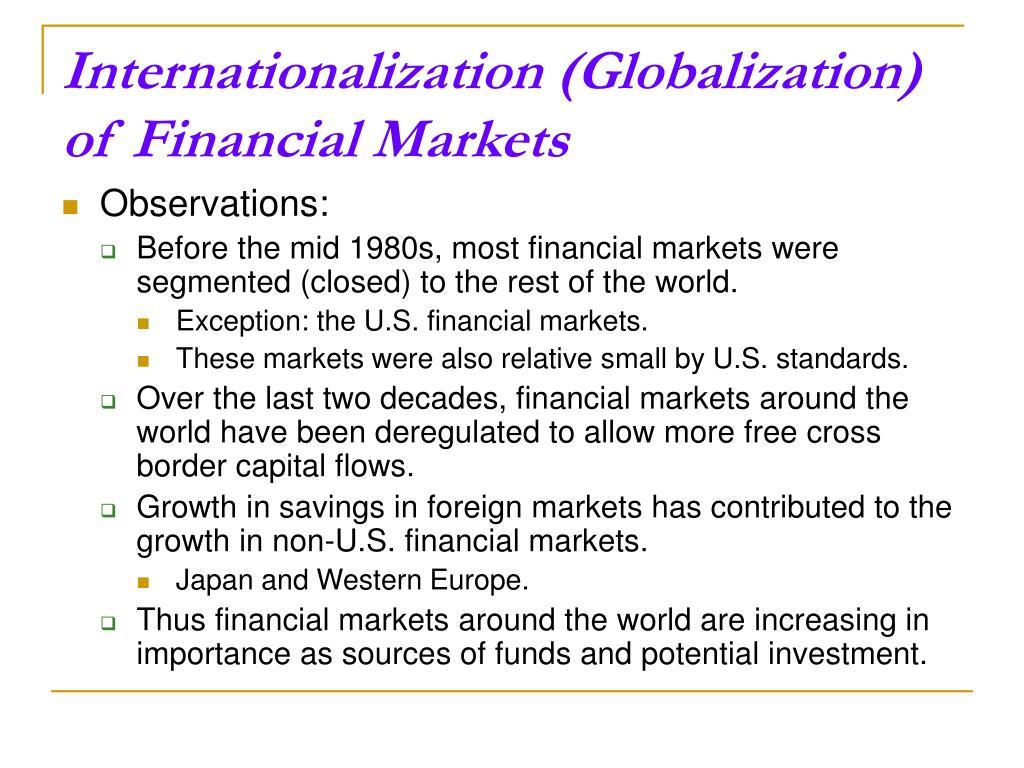 Internationalization (Globalization) of Financial Markets