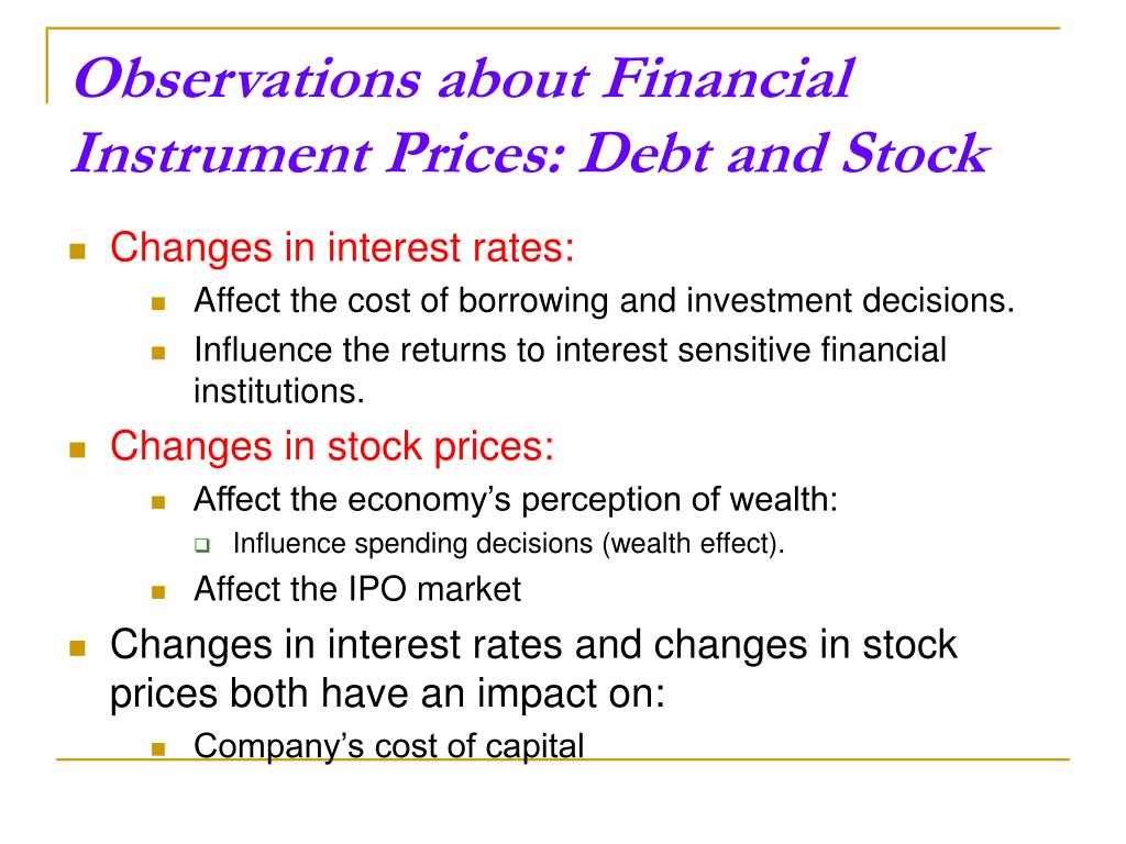 Observations about Financial Instrument Prices: Debt and Stock