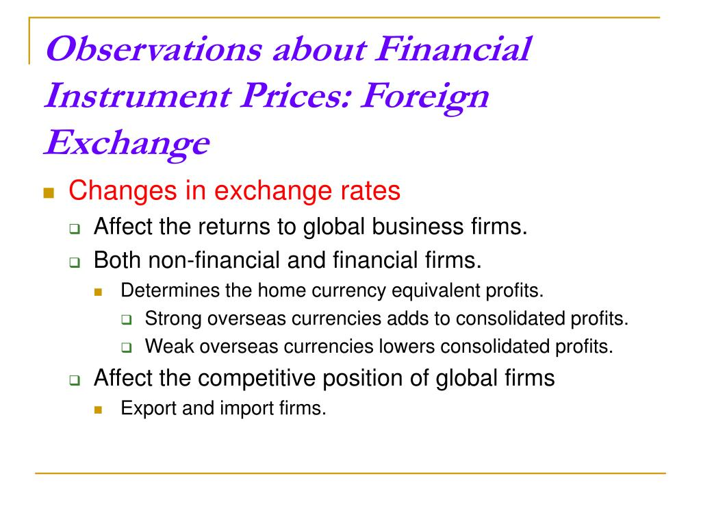 Observations about Financial Instrument Prices: Foreign Exchange