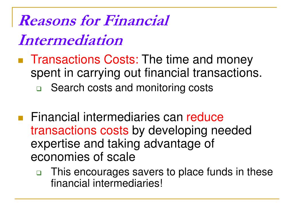 Reasons for Financial Intermediation