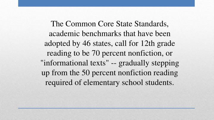 The Common Core State Standards,