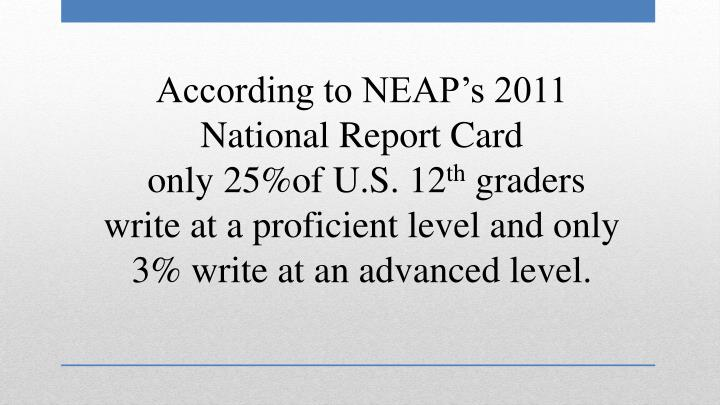 According to NEAP's 2011 National Report Card