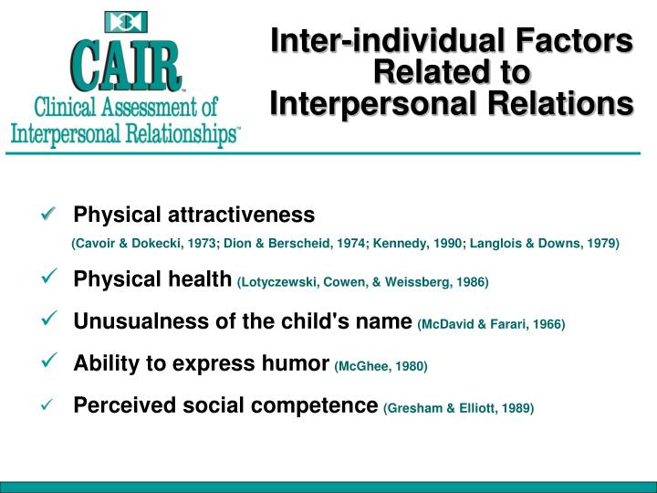 Inter-individual Factors Related to Interpersonal Relations