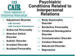 psychiatric conditions related to interpersonal relations