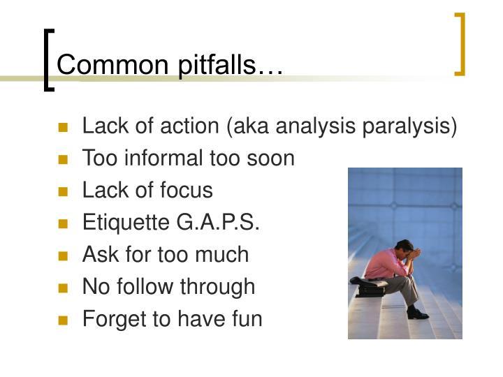 Common pitfalls…