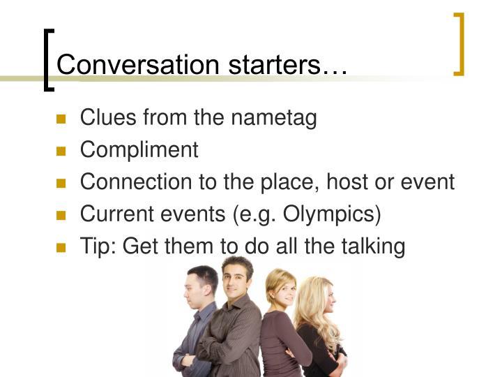 Conversation starters…
