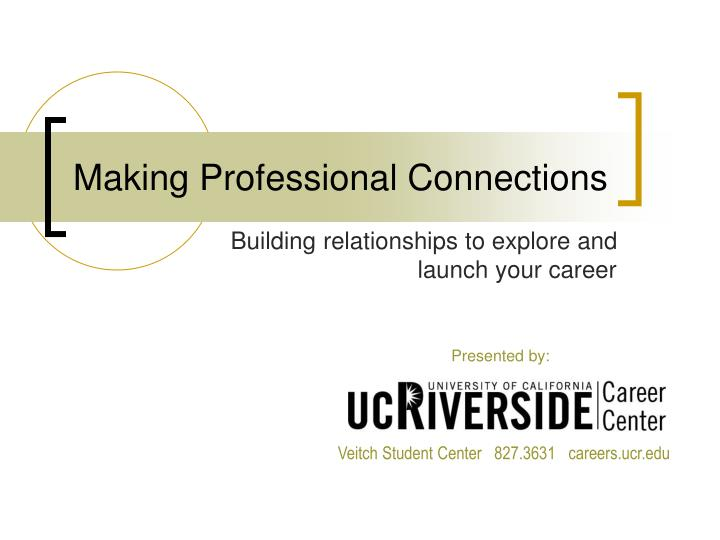Making professional connections
