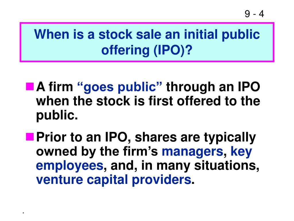 When is a stock sale an initial public offering (IPO)?