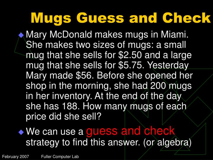 Mugs Guess and Check
