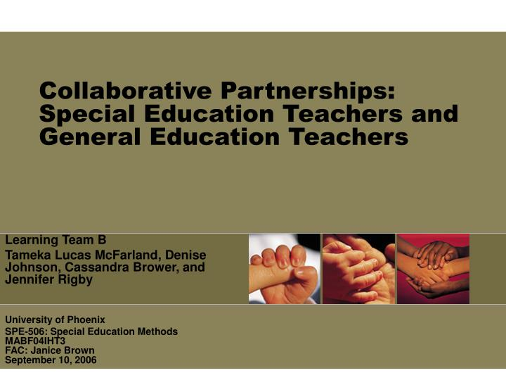 Collaborative partnerships special education teachers and general education teachers