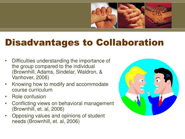 Disadvantages to Collaboration