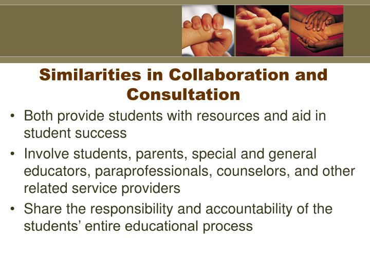 Similarities in Collaboration and Consultation