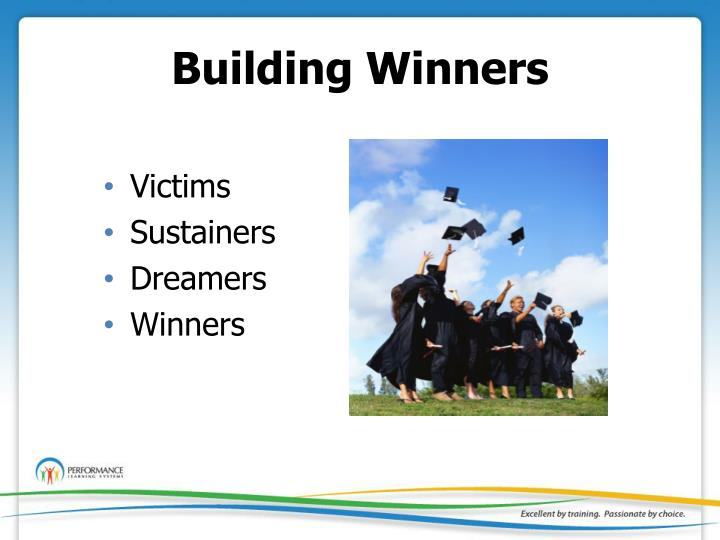 Building Winners