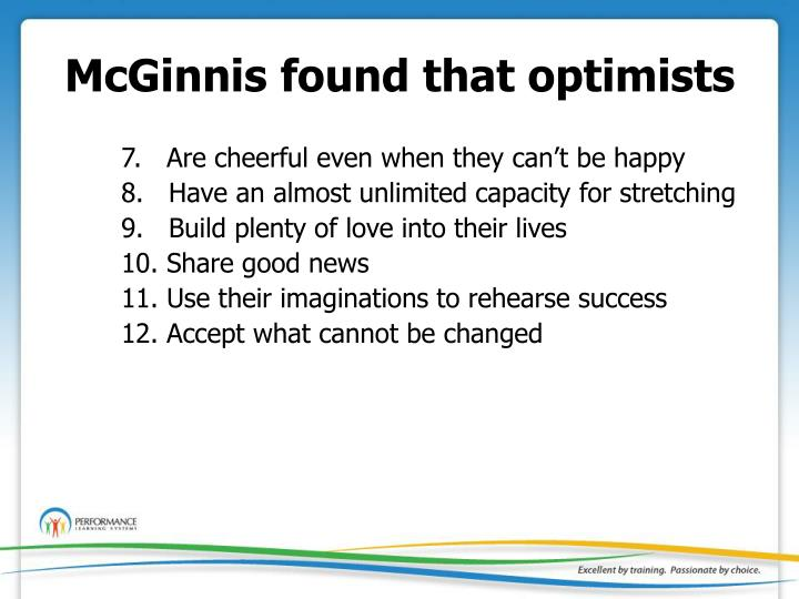 McGinnis found that optimists