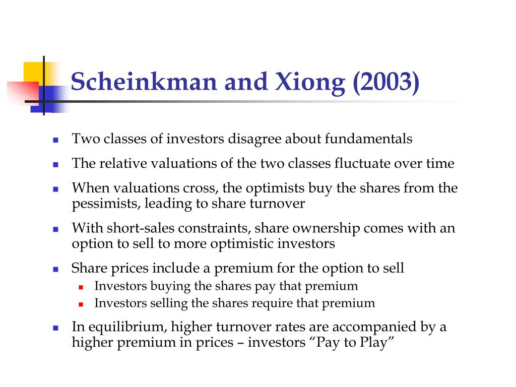 Scheinkman and Xiong (2003)