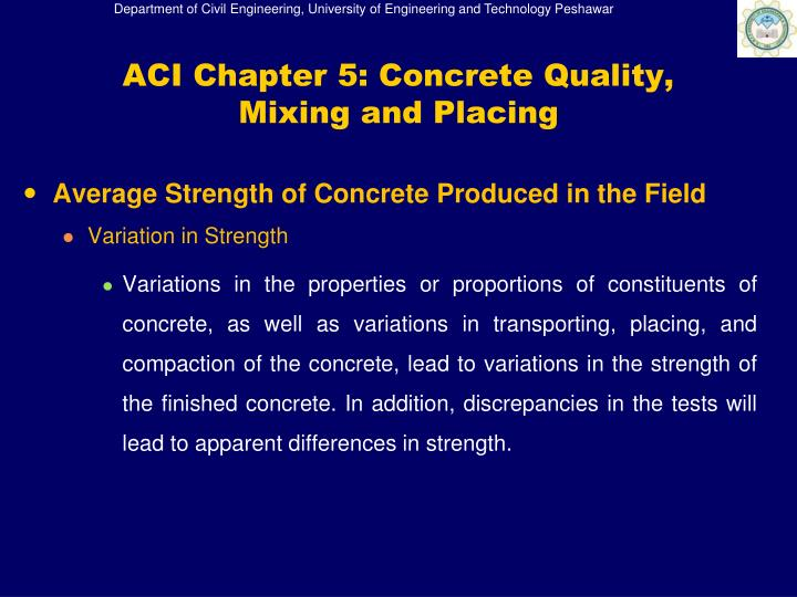 ACI Chapter 5: Concrete Quality, Mixing and Placing