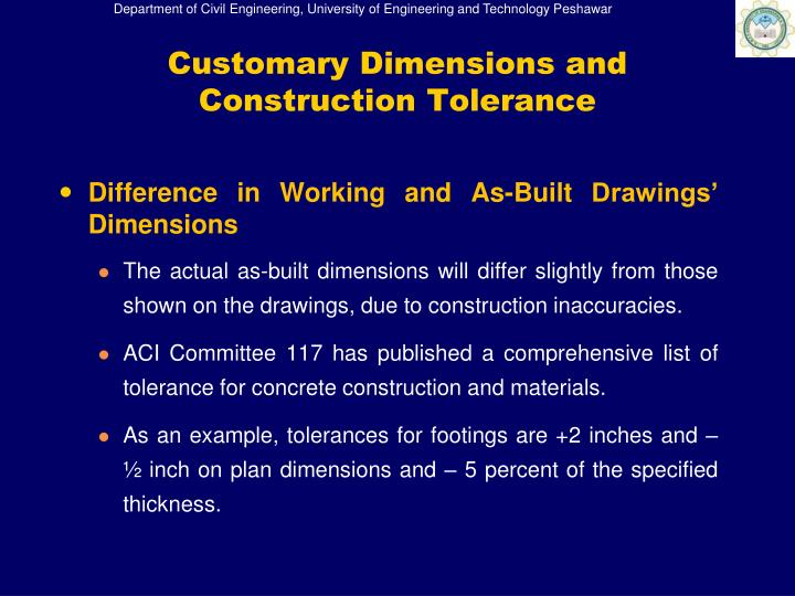 Customary Dimensions and Construction Tolerance