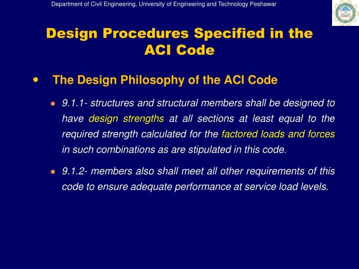 Design Procedures Specified in the ACI Code