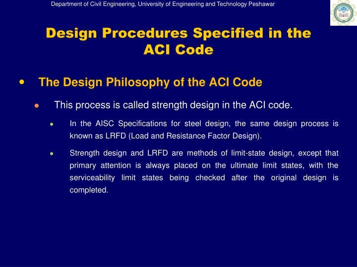 The Design Philosophy of the ACI Code